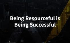 Being Resourceful is Being Successful
