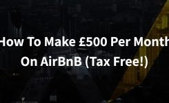 How To Make £500 Per Month On AirBnB (Tax Free!)